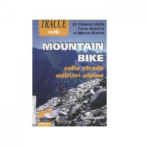Mountain bike sulle strade militari alpine.